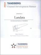 Сертификат подтверждает, что Landata присвоен статус Autorized Partner Tandberg в 2010г